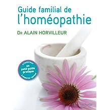 Le guide familial de l'homéopathie (Référence Pratique) (French Edition)