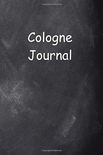 Cologne Journal Chalkboard Design: (Notebook, Diary, Blank Book) (Travel Journals Notebooks Diaries)