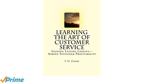 Learning The Art Of Customer Service: Gaining Lasting