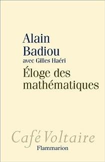 Éloge des mathématiques par Badiou