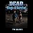 DEAD: Siege & Survival