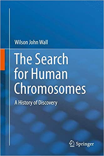 Book The Search for Human Chromosomes: A History of Discovery