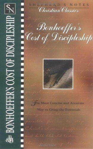 Bonhoeffer's the Cost of Discipleship (Shepherd's Notes Christian Classics)