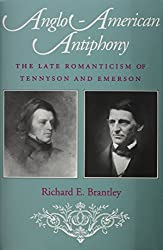 Anglo-American Antiphony: The Late Romanticism of Tennyson and Emerson