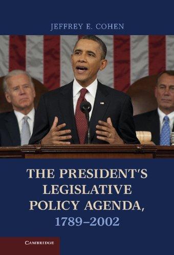 The President's Legislative Policy Agenda, 1789-2002 PDF