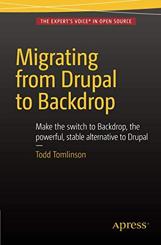 Book cover from Migrating from Drupal to Backdrop by Todd Tomlinson