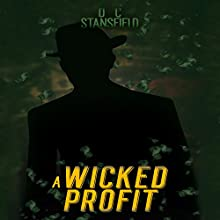 A Wicked Profit Audiobook by D C Stansfield Narrated by Danny Elliott