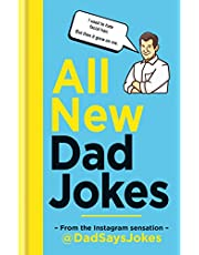 All New Dad Jokes: The perfect gift from the Instagram sensation @DadSaysJokes