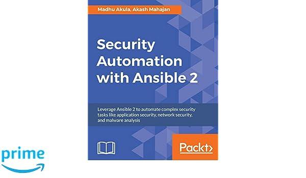 Security Automation with Ansible 2: Amazon.es: Madhu Akula ...