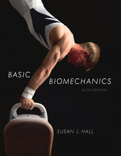 Package: Hall Basic Biomechanics with MaxTraq Software 6th edition