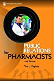 Public Relations for Pharmacists, Tina L. Pugliese, 1582121214