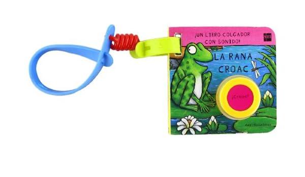 La rana Croac/ Frog Croak (Colgadores De Silla) (Spanish ...