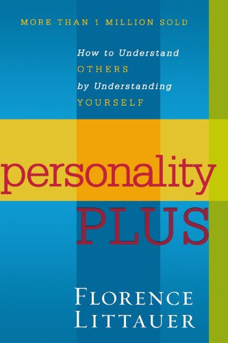 Personality Plus: How to Understand Others by Understanding - Florence Mall The