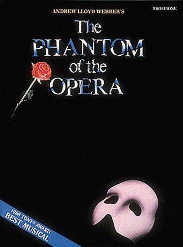 Trombone Webber Lloyd Andrew - The Phantom of the Opera: Trombone