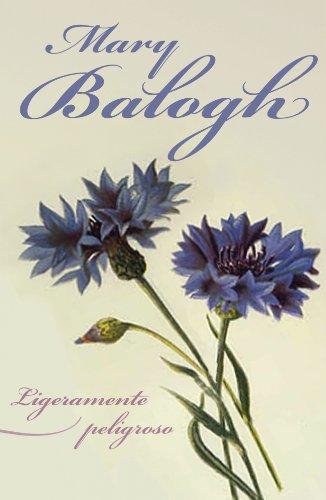Ligeramente peligroso / Slightly Dangerous (Spanish Edition) ebook