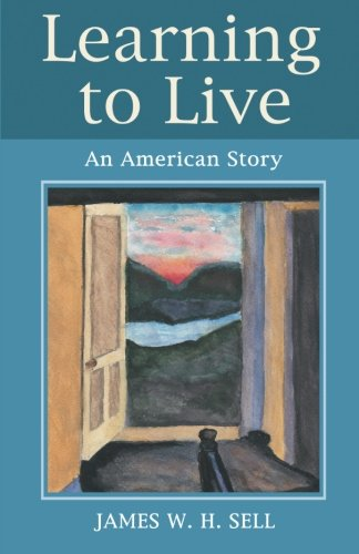 Learning to Live: An American Story