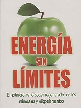 Energia sin limites: El extraordinario poder regenerador de los minerales y oligoelementos (Spanish Edition) by [Jopp, Andreas]
