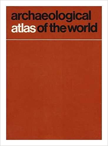 Archaeological Atlas of the World, Whitehouse, David