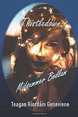 Thistledown – Midsummer Bedlam Paperback