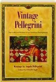 Vintage Pellegrini 9780912365442