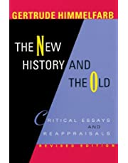 The New History and the Old: Critical Essays and Reappraisals, Revised Edition