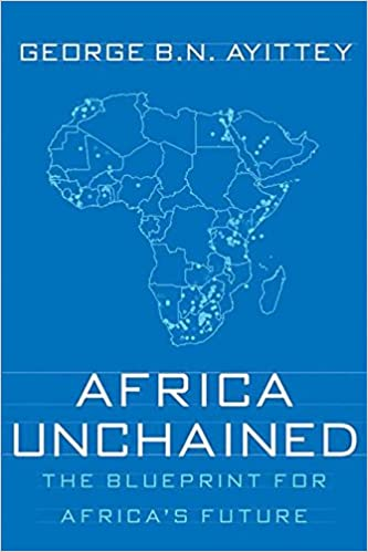 Africa unchained the blueprint for africas future g ayittey africa unchained the blueprint for africas future g ayittey 9781403973863 amazon books malvernweather Gallery