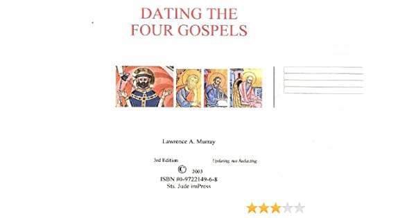 dating of the four gospels