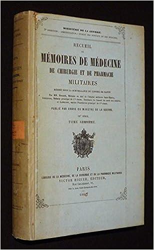 Read Online Recueil de mémoires de médecine, de chirurgie et de pharmacie militaires. IIIe série, tome 14 pdf, epub ebook
