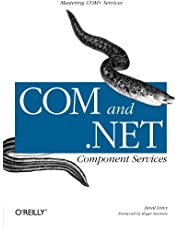 COM & .NET Component Services: Mastering COM+ Services