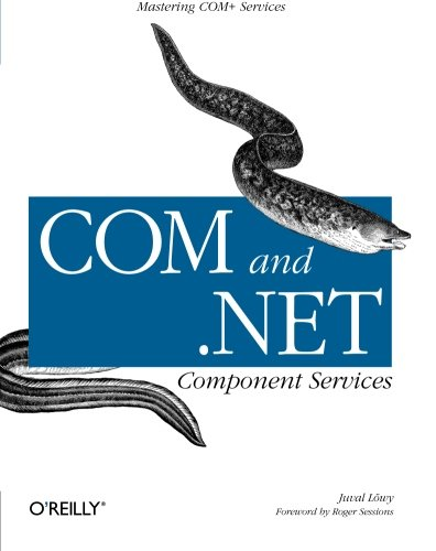 COM and .NET Component Services (O'Reilly Windows) by Brand: O'Reilly Media