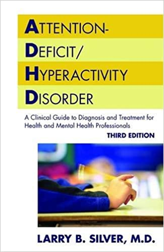 c69807577f59e Attention-Deficit/Hyperactivity Disorder: A Clinical Guide to ...