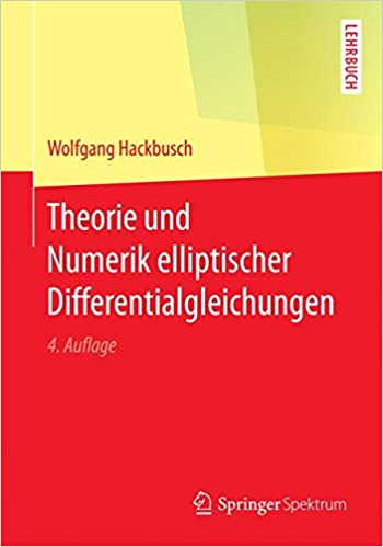 Theorie und Numerik elliptischer Differentialgleichungen