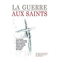 La guerre aux Saints (French Edition)