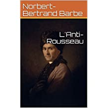 L'Anti-Rousseau (French Edition)