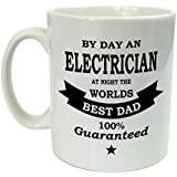 Funny Mug For Men - By Day An Electrician At Night The Worlds Best Dad - Gift For Men - Fathers Day Gift by The Supreme Gift Company