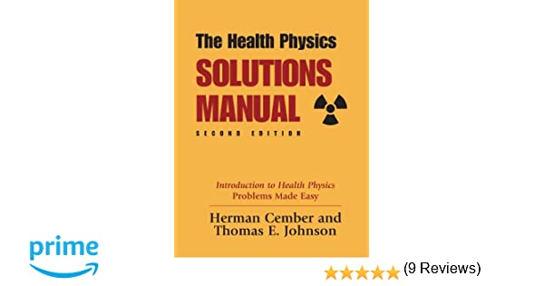 Amazon health physics solutions manual 2nd edition amazon health physics solutions manual 2nd edition 9780962596384 herman cember thomas johnson books fandeluxe Image collections