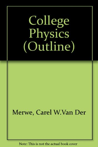 College Physics (Outline)