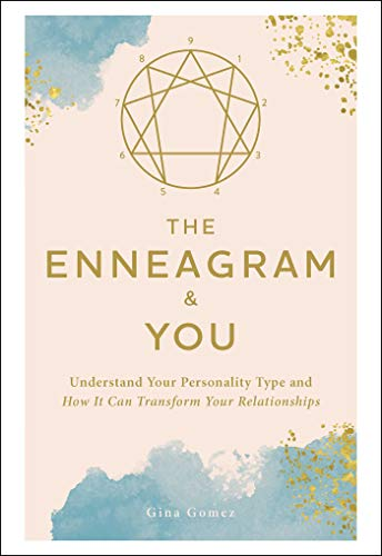 Book Cover: The Enneagram & You: Understand Your Personality Type and How It Can Transform Your Relationships