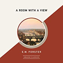 A Room with a View (AmazonClassics Edition) Audiobook by E. M. Forster Narrated by Jan Cramer