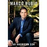 An American Son: A Memoir [An American Son] by Senator Marco Rubio (Author)