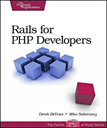Rails for PHP Developers (Pragmatic Programmers)