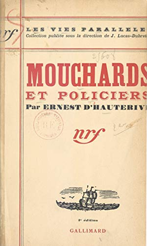 Mouchards Et Policiers French Edition Kindle Edition By