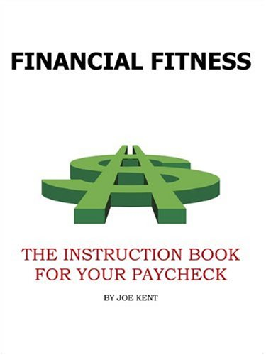 Financial Fitness: The Instruction Book For YourPaycheck pdf