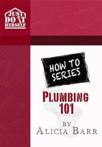 How to Series: Plumbing 101