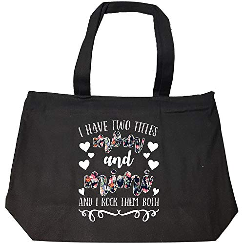I have two titles Mom an Mimi and I rock them Both - Fashion Zip Tote Bag
