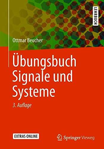 Übungsbuch Signale und Systeme