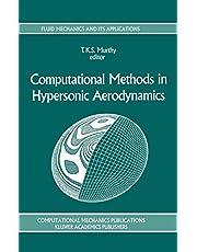 Computational Methods in Hypersonic Aerodynamics