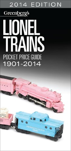 Lionel Trains Pocket Price Guide 1901 2014  2014 Edition  Greenbergs Pocket Price Guide Lionel Trains