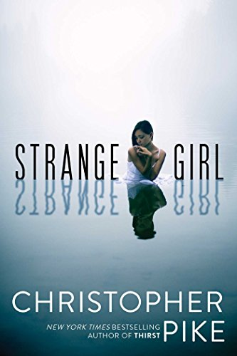 Strange Girl by [Pike, Christopher]