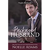 Packaged Husband (Trophy Husbands Book 3)